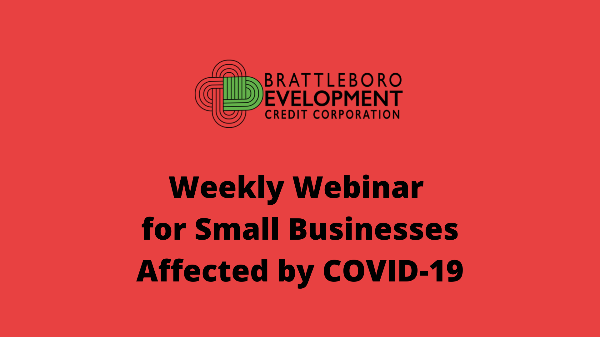 Weekly Webinar for Businesses Affected by COVID-19
