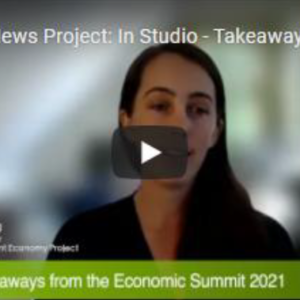 Economy Summit Recordings And Reflections Now Available